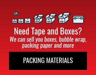 Need Tape and Boxes? We can sell you boxes, bubble wrap, packing paper and more: Packing Materials